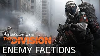 Tom Clancy's The Division - Frakciók Trailer