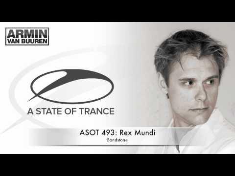ASOT 493: Rex Mundi - Sandstone (Original Mix)