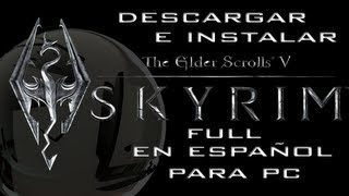 Descargar E Instalar The Elder Skrolls V Skyrim Full En