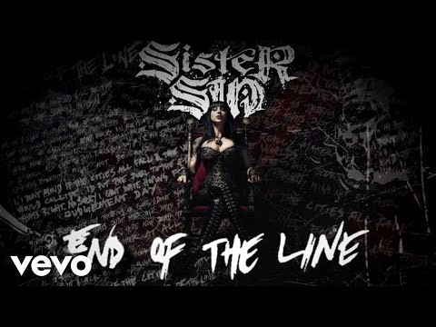 End Of The Line (Lyric Video) by Sister Sin