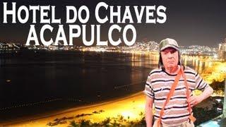 Hotel Do Chaves Em Acapulco Canal Anos Incríveis
