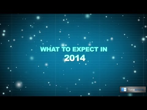 Smartphones - What to expect in 2014 ?