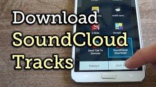 Download SoundCloud Music Streams For Offline Listening