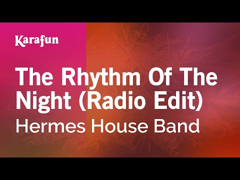 Karaoke The Rhythm Of The Night (Radio Edit) - Hermes House Band *