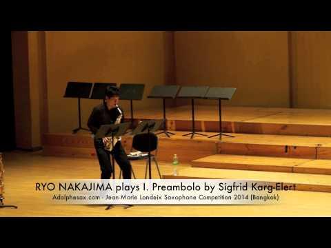 RYO NAKAJIMA plays I Preambolo by Sigfrid Karg Elert