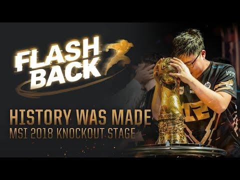 FLASHBACK // MSI 2018 Knockout Stage