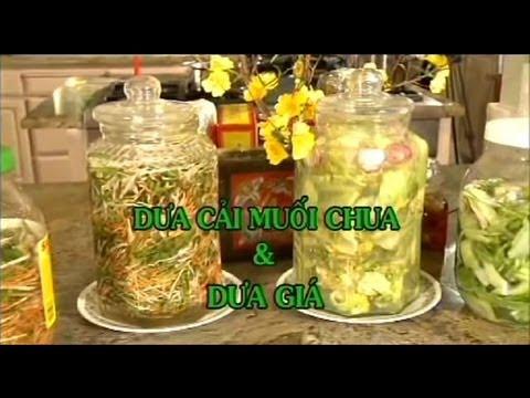 Dua Cai Muoi Chua & Dua Gia - Xuan Hong