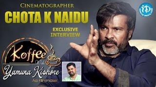 Cinematographer Chota K Naidu Exclusive Interview