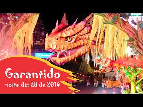 PARINTINS 2014 NOITE DIA 28 - BOI GARANTIDO