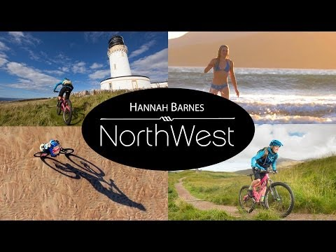 Hannah Barnes: NorthWest - A mountain bike adventure through the Scottish Highlands
