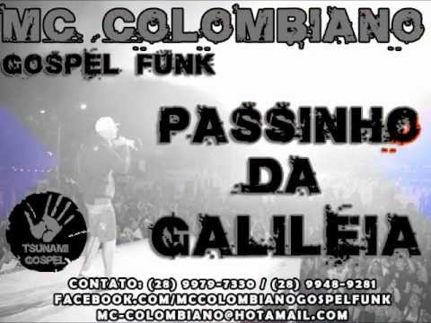 MC Colombiano Gospel Funk - Passinho Da Galileia - Dj Denilson Jr®
