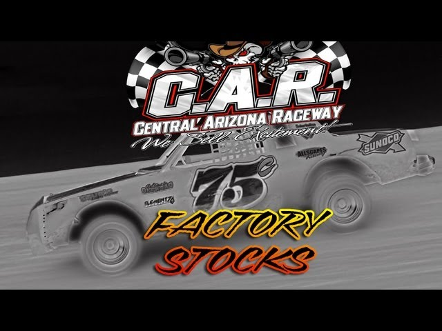 6/1/2013 Central Az Raceway - Factory Stock Main
