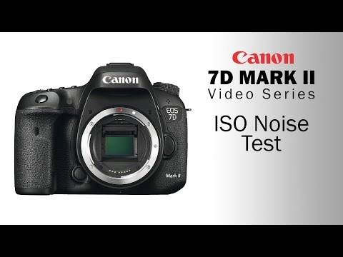 Canon 7D Mark II Video Series - ISO Noise Test