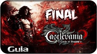 Castlevania Lords Of Shadow 2| FINAL CON CABREOS