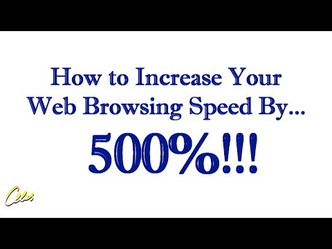 How to Increase Your Web Browsing Speed By 500%!