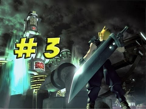 Final Fantasy VII: Part 3