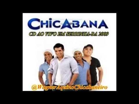 CHICABANA - CD Ao Vivo em Serrinha BA 2009 - @WagnerAquinoChicabaneiro