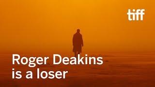 Roger Deakins' 13 Oscar Losses   TIFF 18