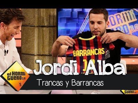 El Hormiguero 3.0 - Jordi Alba con Trancas y Barrancas