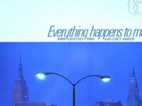 Chet Baker with Kirk Lightsey trio | Everything happens to me