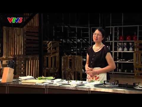 Vua đầu bếp 2014 - Tập 3 - Cuốn mùa hè - Thanh Ngân