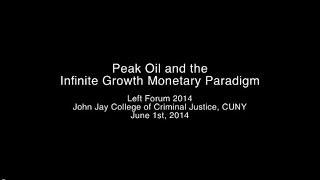 Peak Oil And The Infinite Growth Monetary Paradigm
