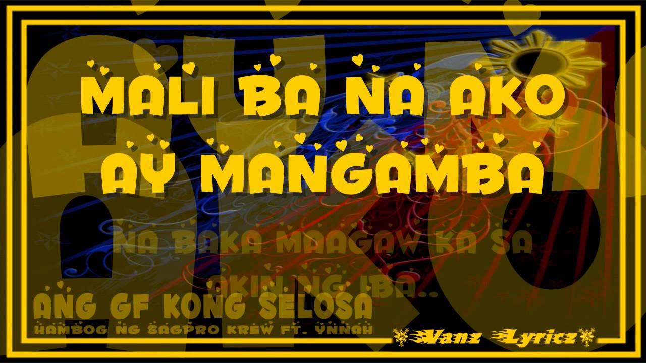 Hambog Ng Sagpro Krew Ft Ynnah Ang Gf Kong Selosa