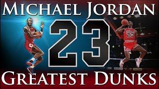 Greatest Dunks of Michael Jordan's Career
