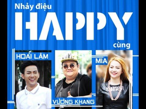 Happy in Sai Gon - Hoài Lâm, Vương Khang, Mia