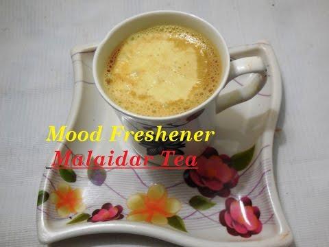 Mood Freshener - Malaidar Tea (मलाईदार चाय)...