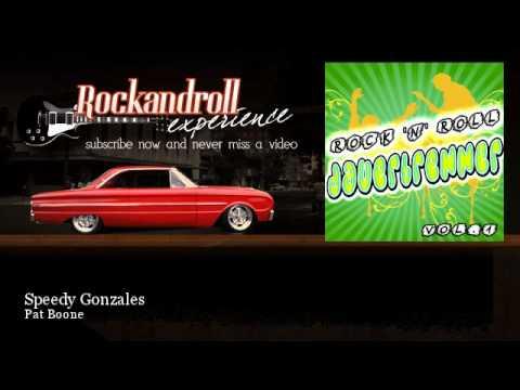 Pat Boone - Speedy Gonzales - Rock N Roll Experience