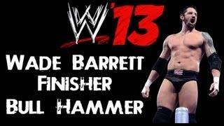 WWE 13 Tutorial How To Make Wade Barrett Newest Finisher