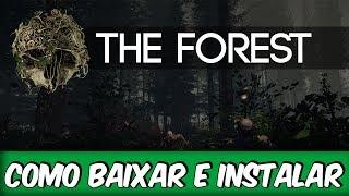 COMO BAIXAR E INSTALAR THE FOREST
