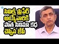 Dr Jayaprakash Narayana Tells Old Movie Story Format to Ci..