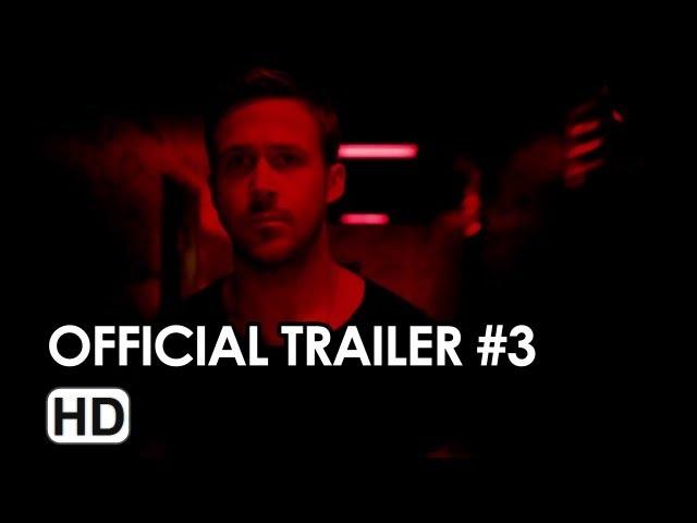 Only God Forgives Official Trailer #3 (2013) - Ryan Gosling Movie HD