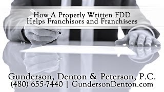 How A Properly Written FDD Helps Franchisors and Franchisees
