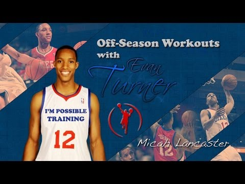 Evan Turner Off-Season Training 2013 - Extreme Work Ethic Mix