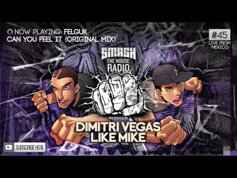 Dimitri Vegas & Like Mike - Smash The House Radio #45