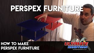 How to make Perspex furniture