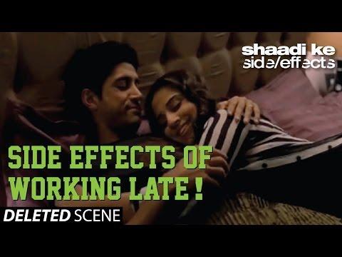 Shaadi Ke Side Effects Deleted Scene - Side Effects of Working Late!