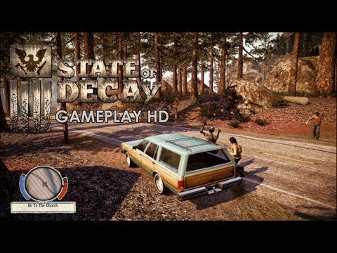 State of Decay - Gameplay PC