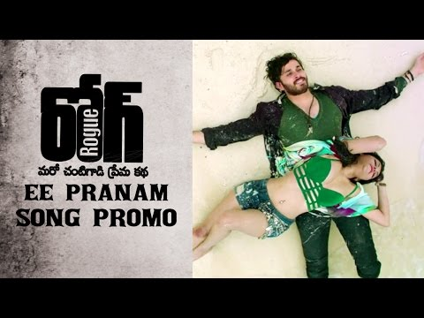 Rogue-Movie-Ee-Pranam-Song-Promo