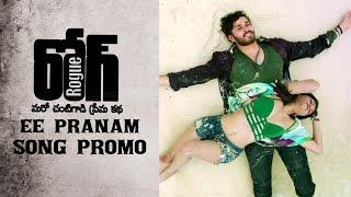 Rogue-Movie-Ee-Pranam-Song-Promo