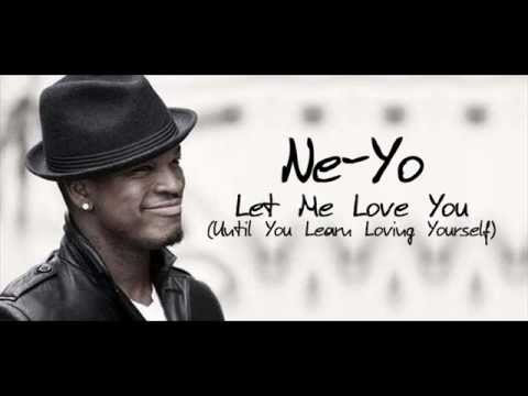 Ne Yo - Let Me Love You