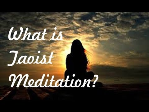 What is Taoist Meditation ?