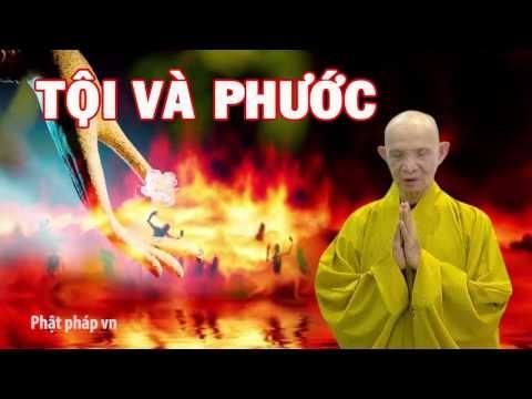 Thay Thich Giac Hanh Tội Và Phước Thuyet Phap Phat Giao Chuyen Tam Linh Nhan qua