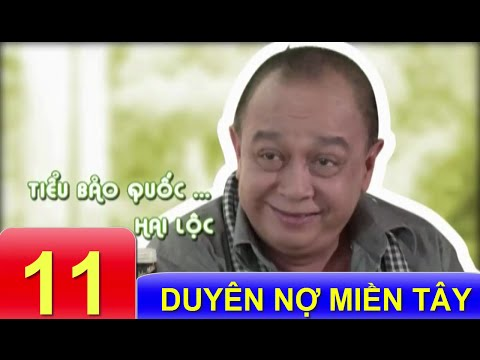 Phim Việt Nam Hay | Duyên Nợ Miền Tây - Tập 11