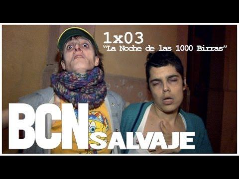 Barcelona Salvaje: 1×03 «La Noche de las 1000 Birras»