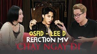 Osad, Lee D reaction MV Chạy ngay đi của Sơn Tùng