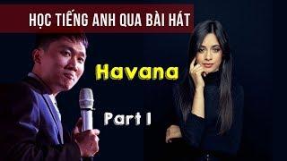 Học Hiểu bài hát HA.VA.NA - Âm cuối và Nối Âm tiếng Anh